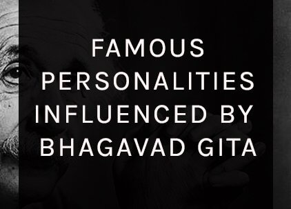 famous-personalities-influenced-by-bhagavad-gita