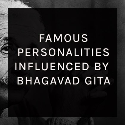famous-personalities-influenced-by-bhagavad-gita-